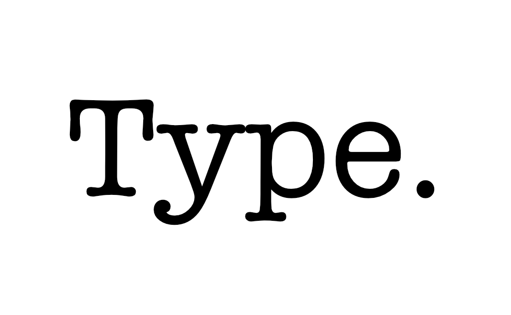 Type.